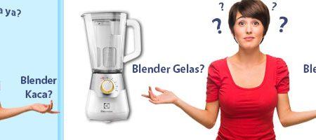 Lebih Bagus Mana Blender Plastik atau Blender Kaca?